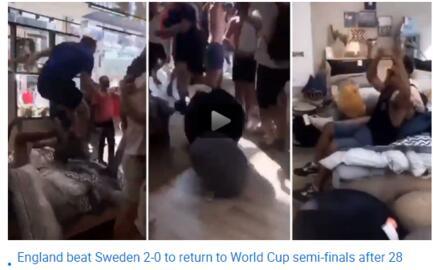 英格兰淘汰瑞典!英球迷砸宜家庆祝晋级四强 三狮军团能笑到最后?
