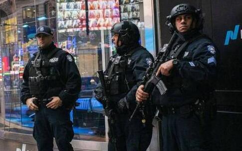 空袭后做好防备 美国各城市加强警戒怎么回事?纽约增强警力